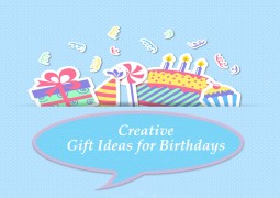 Creative Gift Ideas for Birthdays